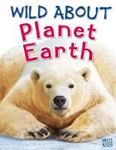 Picture of Wild About Planet Earth
