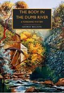 Picture of The Body in the Dumb River: A Yorkshire