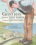 Picture of A Giant Man from a Tiny Town: A Story of