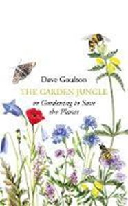 Picture of The Garden Jungle: or Gardening to Save the Planet