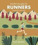 Picture of Mindful Thoughts for Runners: Freedom on