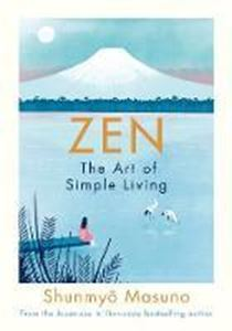 Picture of Zen: The Art of Simple Living