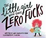 Picture of The Little Girl Who Gave Zero Fucks