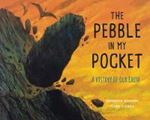 Picture of The Pebble in My Pocket: A History of Ou