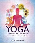 Picture of Yoga Through the Year: A Seasonal Approa