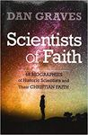 Picture of Scientists of Faith: Forty-Eight Biograp