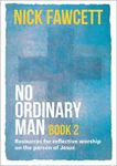 Picture of No Ordinary Man: Resources for Reflectiv