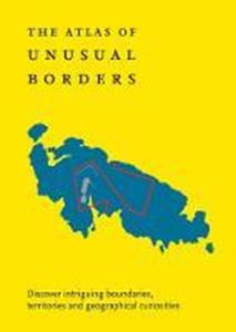Picture of The Atlas of Unusual Borders: Discover i