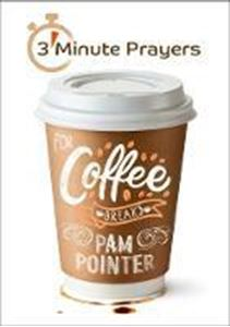 Picture of 3 - Minute Prayers For Coffee Breaks