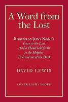 Picture of A Word from the Lost: Remarks on James N