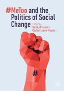 Picture of #MeToo and the Politics of Social Change