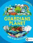 Picture of Guardians of the Planet: How to be an Ec