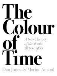 Picture of The Colour of Time: A New History of the