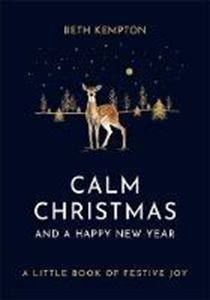 Picture of Calm Christmas and a Happy New Year: A l