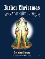 Picture of Father Christmas and the gift of ligth
