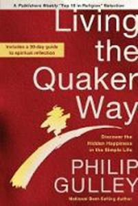 Picture of Living the Quaker Way: Discover the Hidd