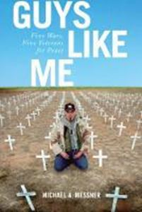 Picture of Guys Like Me: Five Wars, Five Veterans f