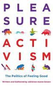 Picture of Pleasure Activism: The Politics of Feeli