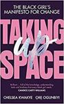 Picture of Taking Up Space: The Black Girl's Manife