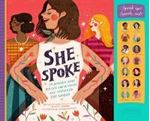 Picture of She Spoke: 14 Women Who Raised Their Voi