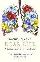 Picture of Dear Life: A Doctor's Story of Love and