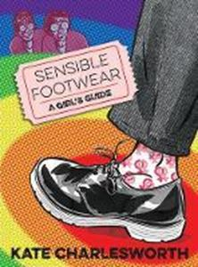 Picture of Sensible Footwear: A Girl's Guide: A gra