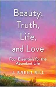 Picture of Beauty, Truth, Life, and Love: Four Esse
