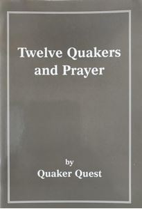Picture of Twelve Quakers and Prayer