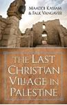 Picture of The Last Christian Village in Palestine