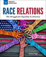 Picture of Race Relations: The Struggle for Equalit