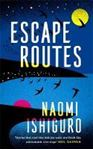 Picture of Escape Routes: 'A writer whose voice I h