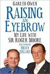Picture of Raising an Eyebrow: My Life with Sir Rog