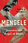"Picture of Mengele: Unmasking the ""Angel of Death"""