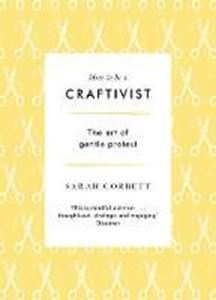 Picture of How to be a Craftivist