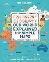 Picture of Prisoners of Geography: Our World Explai
