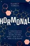 Picture of Hormonal: A Conversation About Women's B