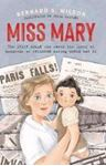 Picture of Miss Mary: The Irish woman who saved the