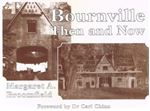 Picture of Bournville Then and Now