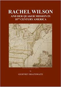 Picture of Rachel Wilson and Her Quaker Mission